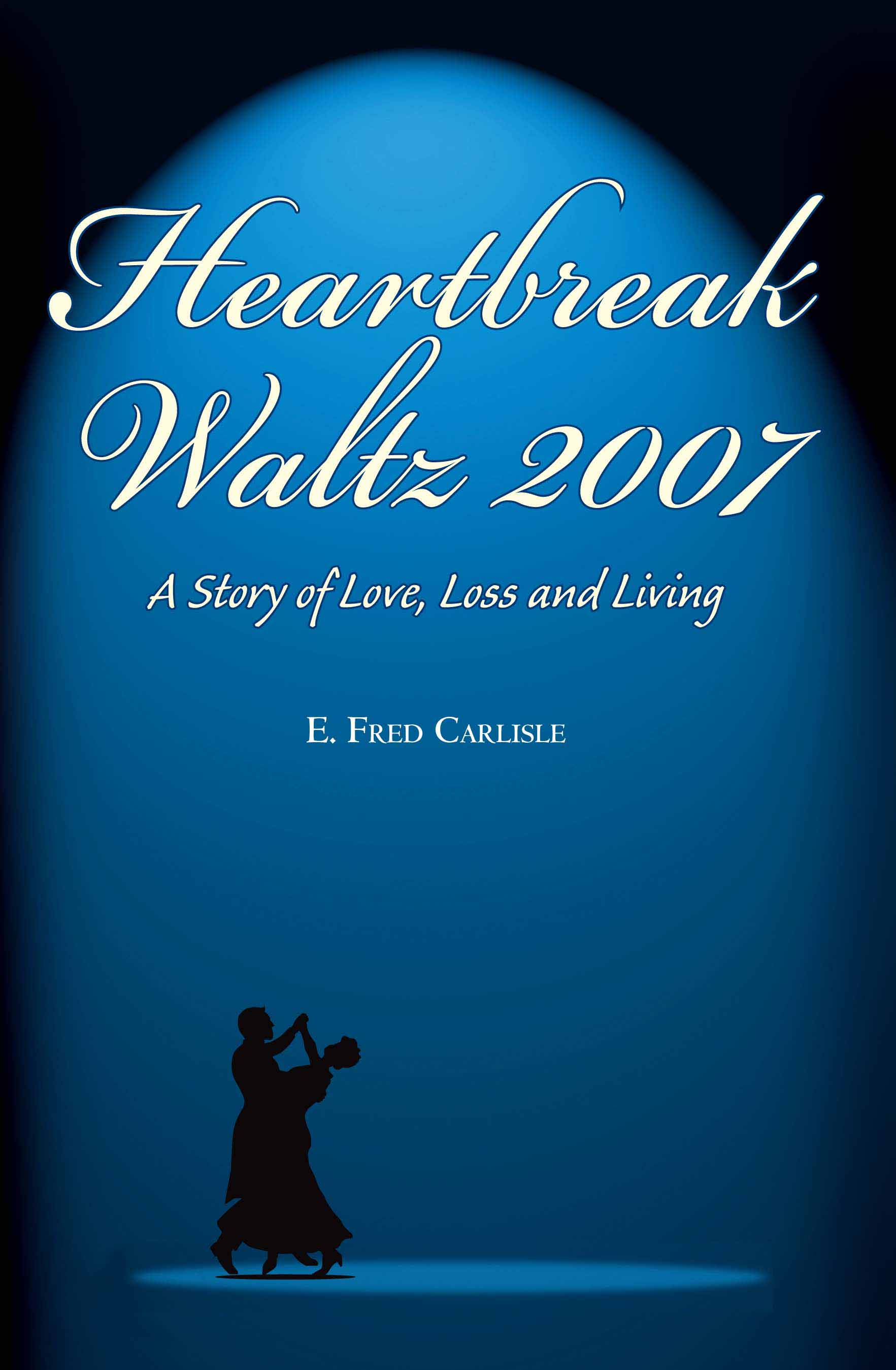 Heartbreak Waltz 2007 cover