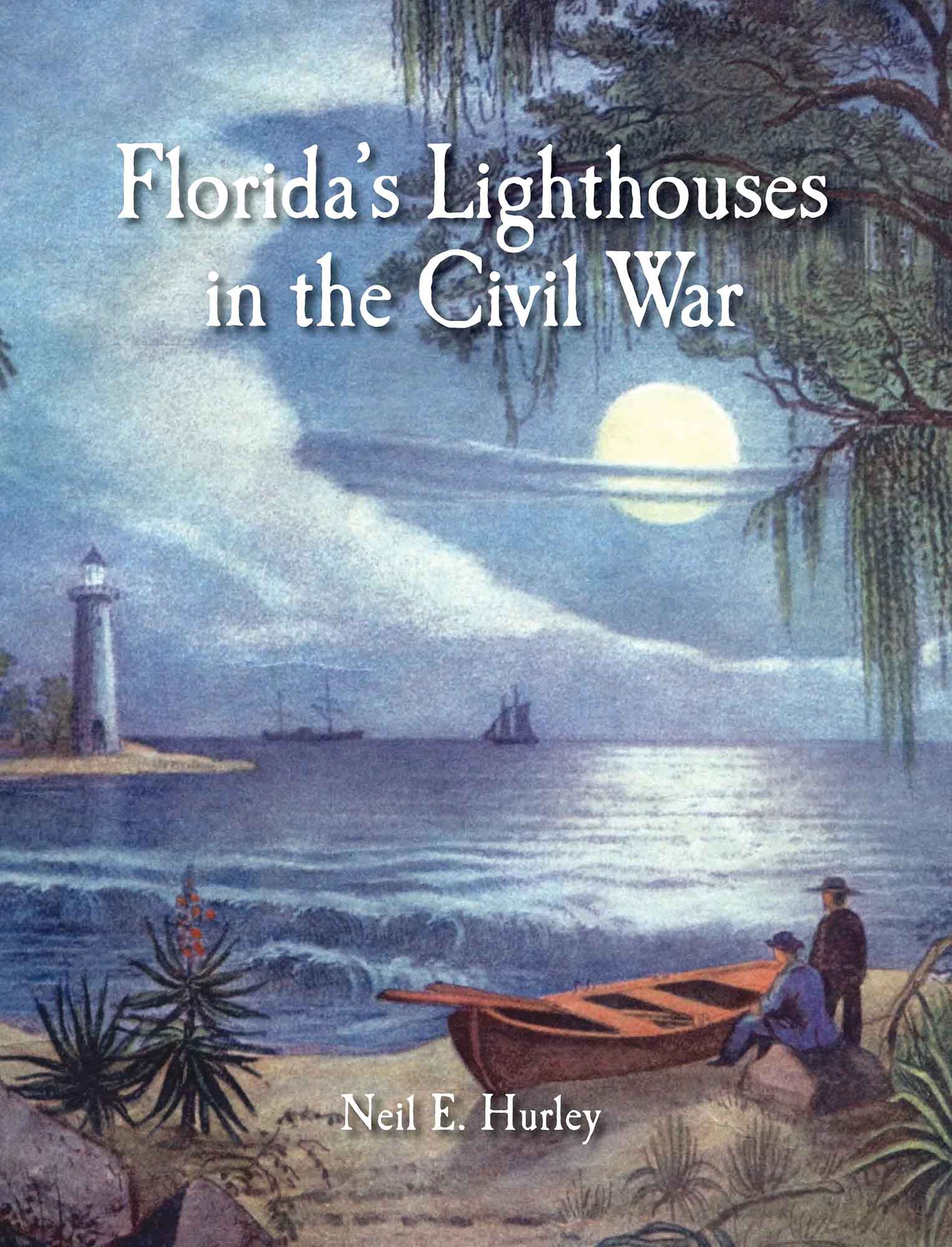 Florida Lighthouses in the Civil War cover